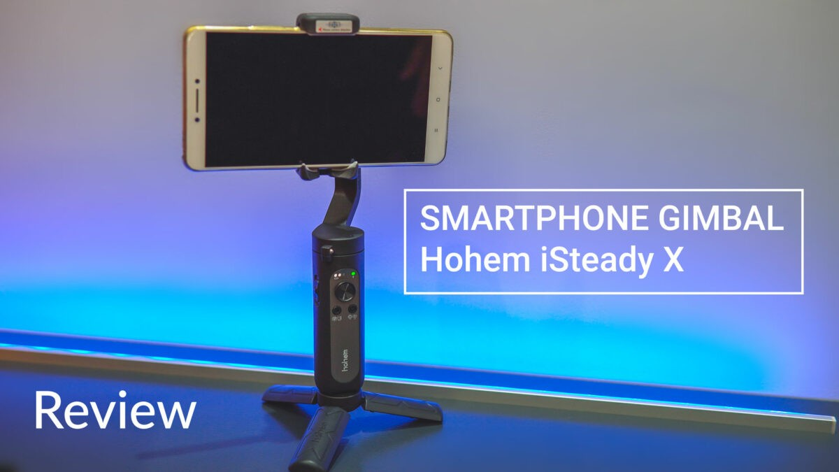 Smartphone Gimbal iSteady X Test